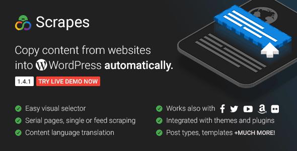 Scrapes – плагин Автоматического захвата веб контента и авто постинга для WordPress