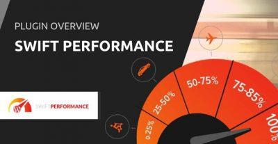 Swift Performance — Кэш WordPress & Повышение скорости сайта