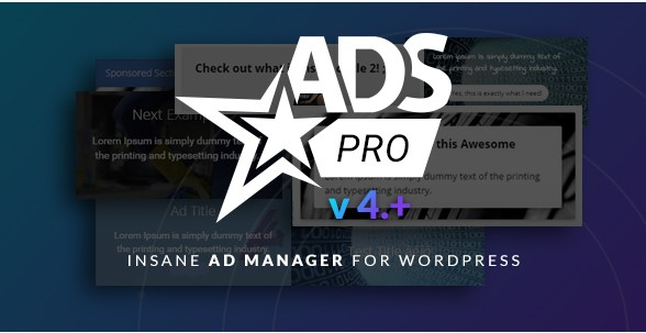 ADS PRO – Многоцелевой менеджер по Рекламе на WordPress