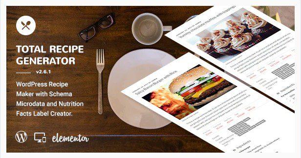 Total Recipe Generator - WordPress Создатель рецептов со схемой и фактами о питании (адд-он Elementor)
