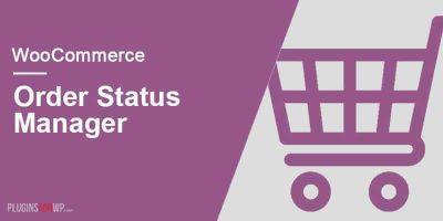WooCommerce Order Status Manager – Менеджер статуса заказа