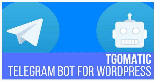 TGomatic - Telegram Bot - Авто-Постинг из Wordpress в каналы Телеграмм